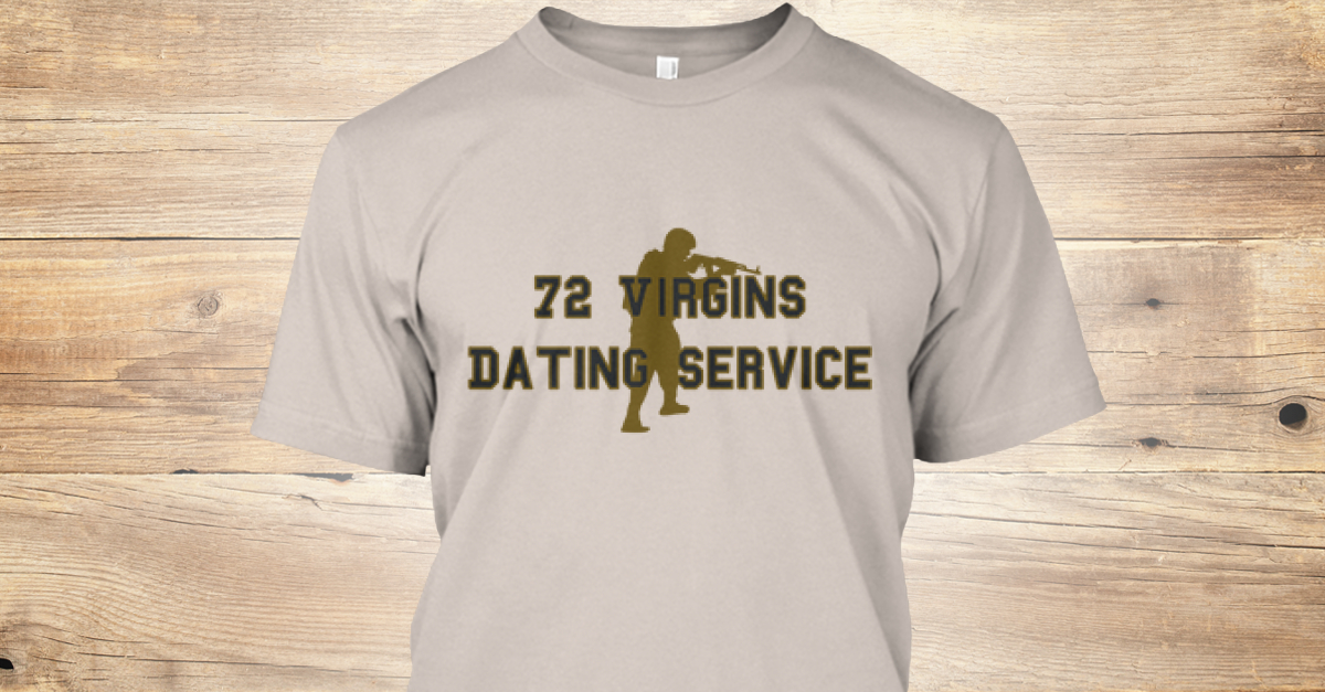 72 virgins dating shirt