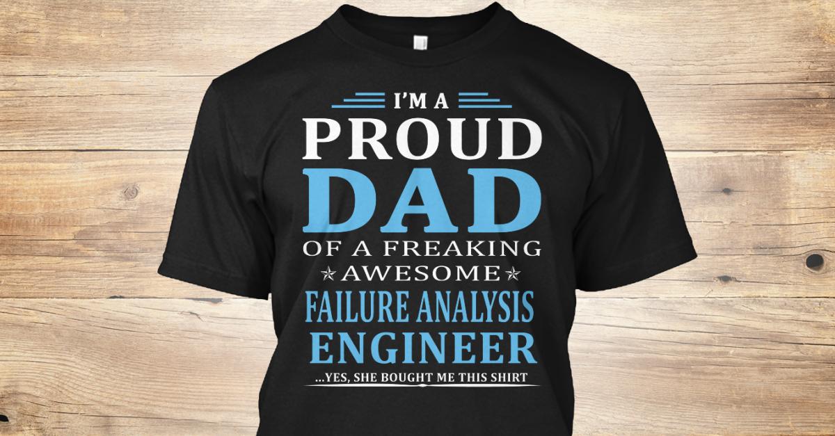 Failure Analysis Engineer Products | Teespring