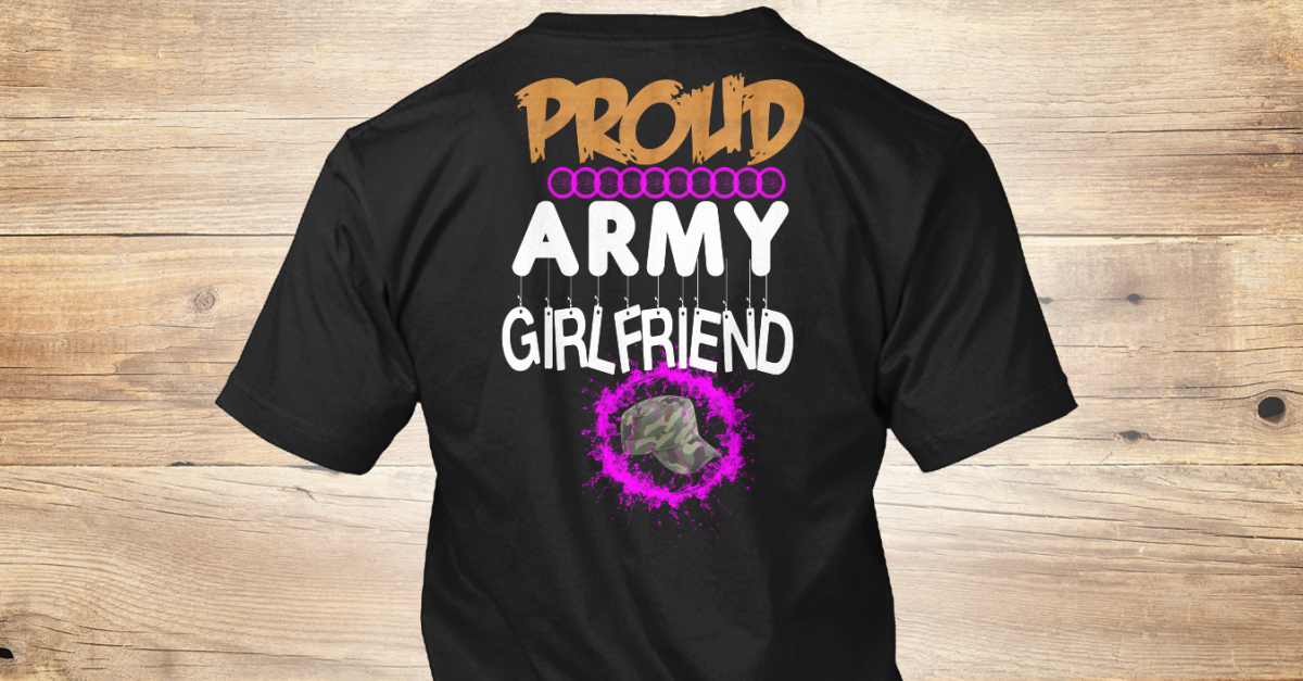 4b655c9d proud army girlfriend Products from ARMY FAMILY T-SHIRT ! | Teespring