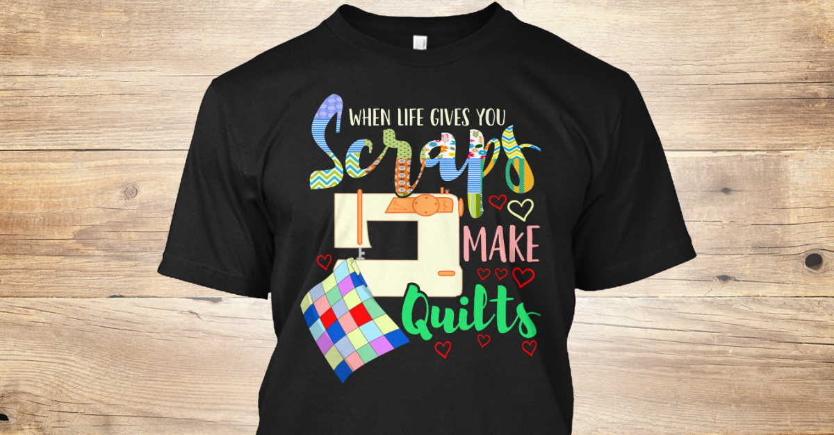 80652851 Quilter Designs Crafting T Products from Hobby Fun Activity | Teespring