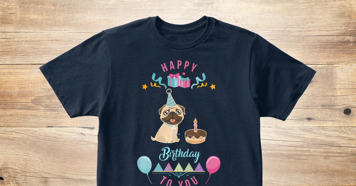 Happy Birthday Dog Lover Products From TeeBox Of Teespring