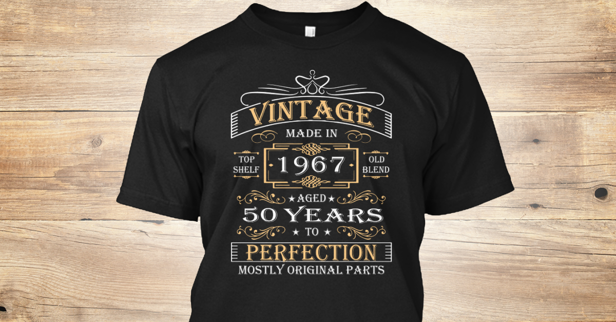 Vintage Age 50 Years 1967 Perfect 50th Birthday Gift