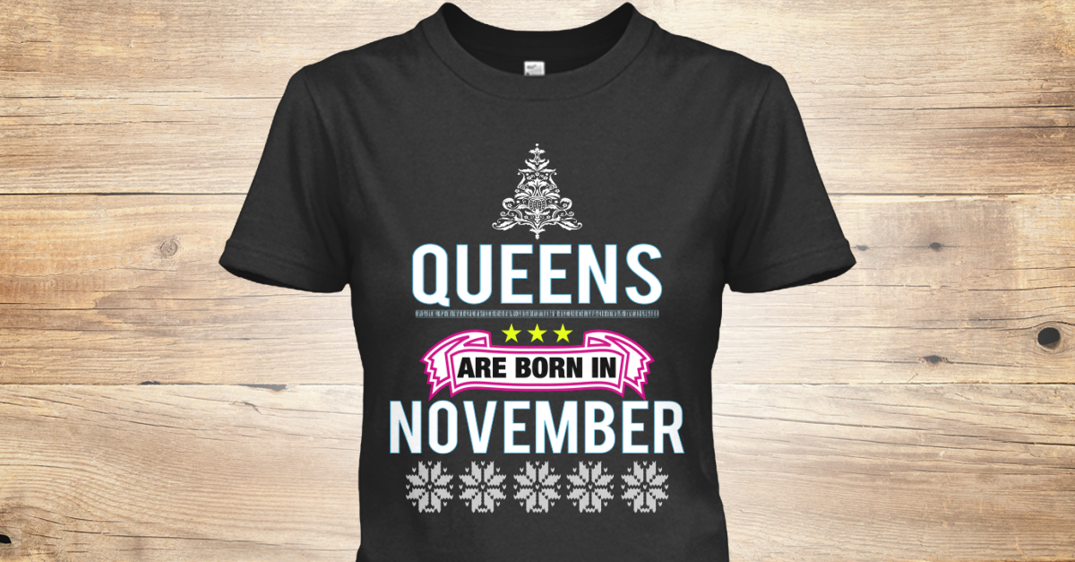 Womens Birthday Party November T Shirts - QUEENS Queens Legends Princess  are born in November Happy Birthday Anniversary party dress. 4f8887943