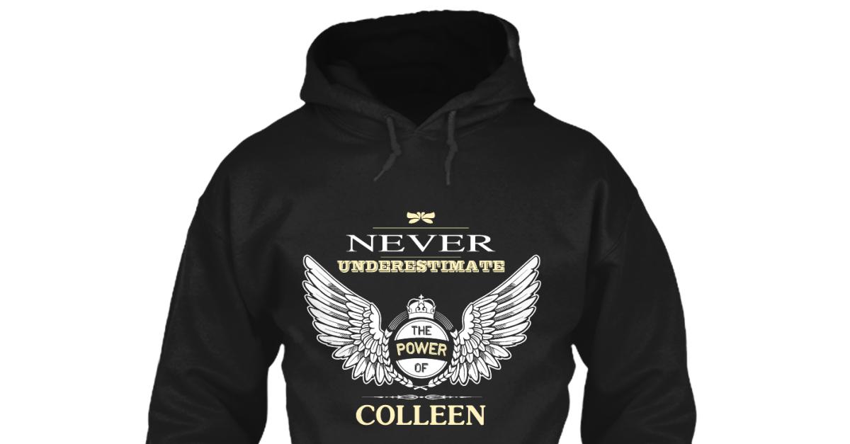 Never Underestimate The Power of COLLENE Hoodie Black