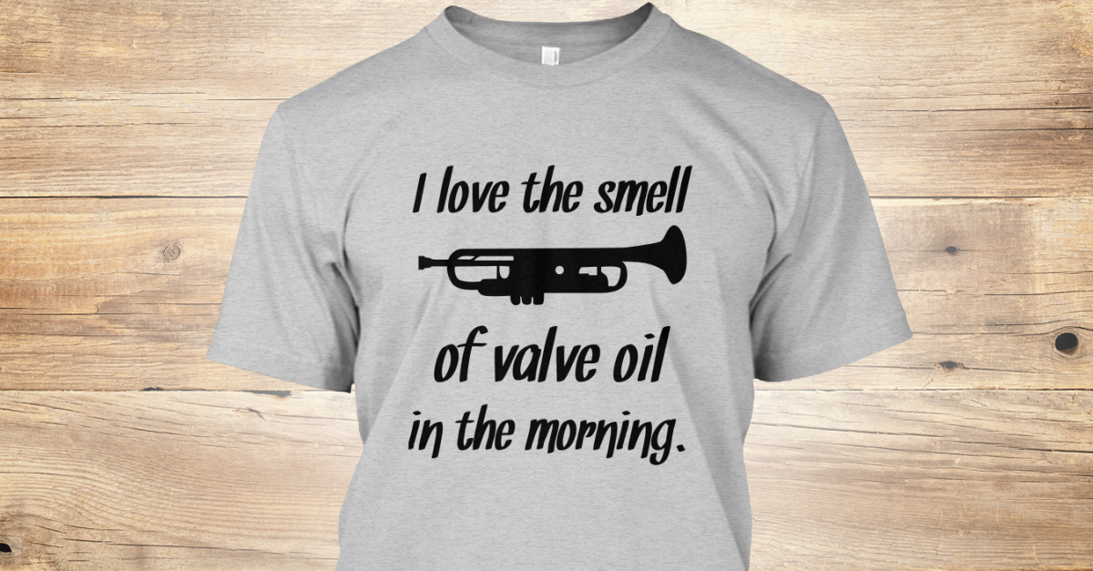 Trumpet - I love the smell of valve oil