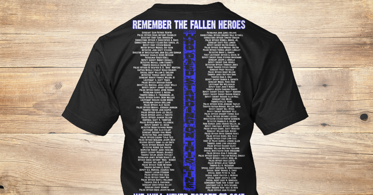 bcd7429a Fallen Heroes 2015 - remember the fallen heroes remember the fallen heroes  who died standing this line we well never forget 2015 Products from Blue  Lives ...