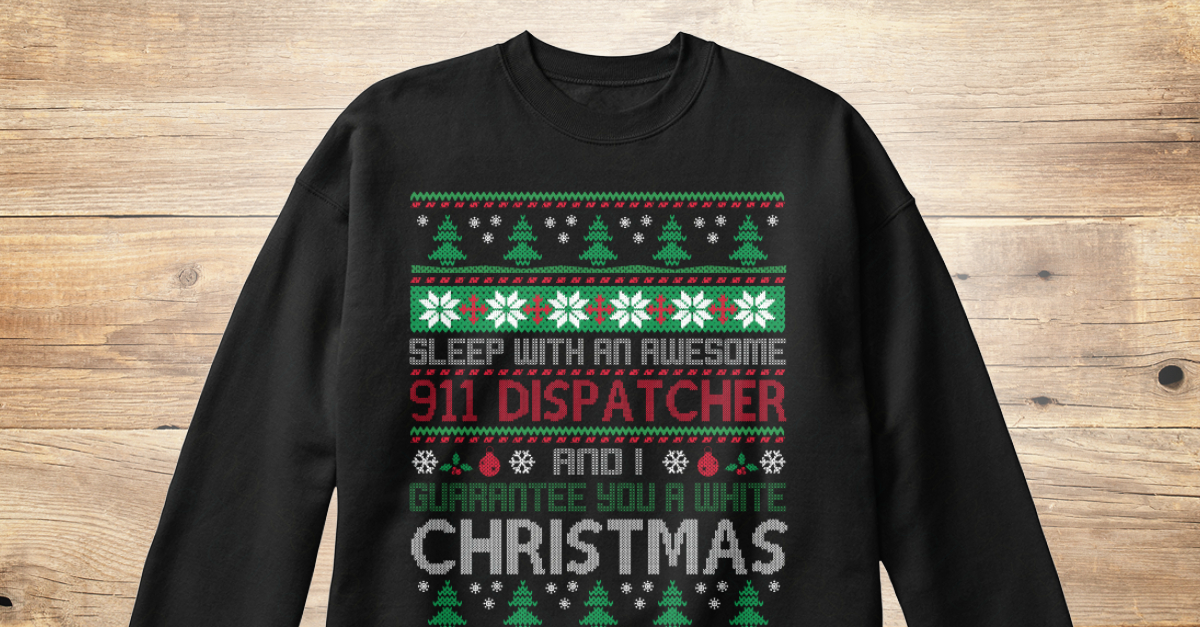 e5abef2ebc Ugly Sweater 911 Dispatcher T Shirts - sleep with an awesome 911 dispatcher  and I guarantee you a white Christmas Products from UGLY SWEATER JOB SHIRTS  | ...