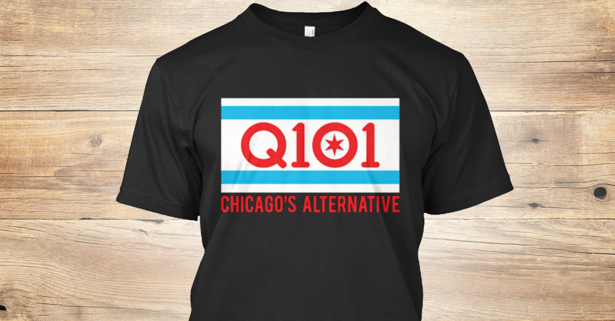 Q101 Chicago Flag Products Teespring