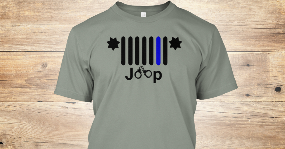 7817428a2 Jeep Thin Blue Line - JOOP Products | Teespring