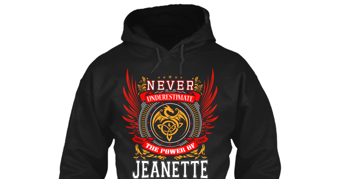 Never Underestimate The Power of Jennette Hoodie Black