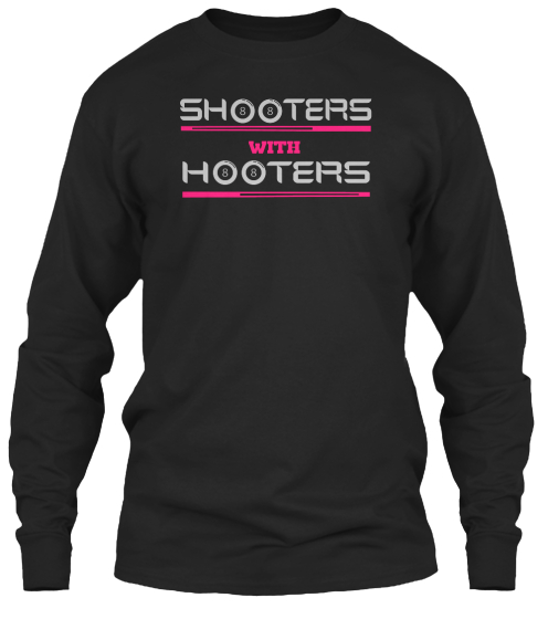 Shooters With Hooters  Long Sleeve T-Shirt Front