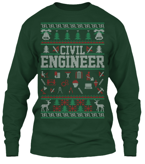 Civil Engineer Forest Green Long Sleeve T-Shirt Front