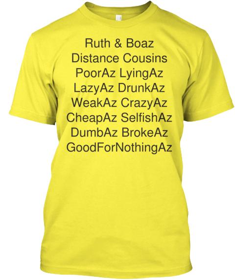 ccbf7adbdb8c3c Ruth & Boaz Distance Cousins Poor Az Lying Az Lazy Az Drunk Az Weak Az Crazy