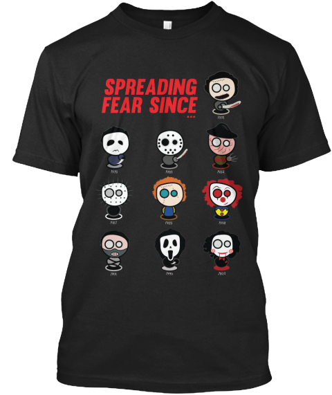 Spreading Fear Since Black Camiseta Front