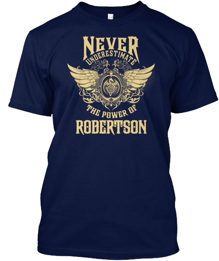 Robertson-Name-Never-Underestimate-The-Power-Of-Hanes-Tagless-Tee-T-Shirt miniature 5