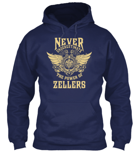 Never Underestimate The Power Of Zellers Navy T-Shirt Front