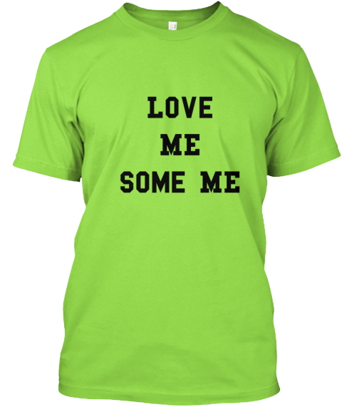 Believe In And Support Necc Love Me Some Me Products