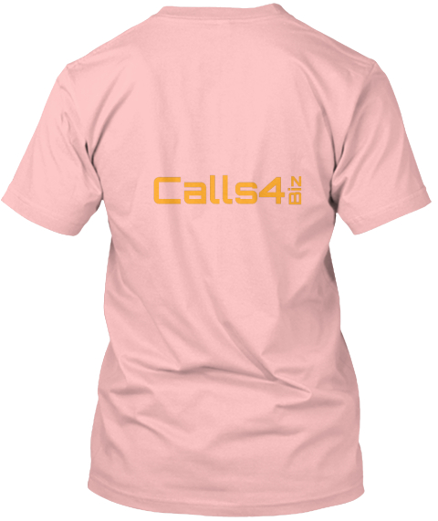 Calls4 Biz Pale Pink T-Shirt Back