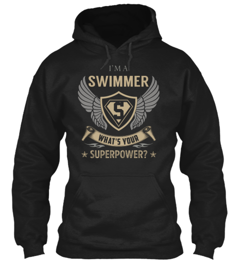 I'm A Swimmer What's Your Superpower? Black T-Shirt Front