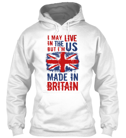 I'm Made In Britain! Sweatshirt Front