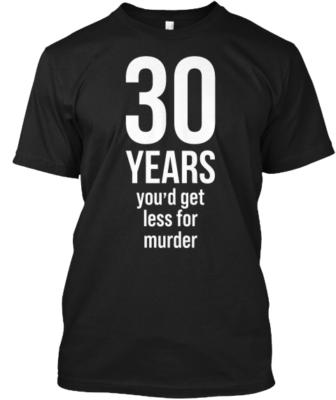 30th 30 Year Wedding Anniversary Gift  Murder Husband Wife Black T-Shirt Front
