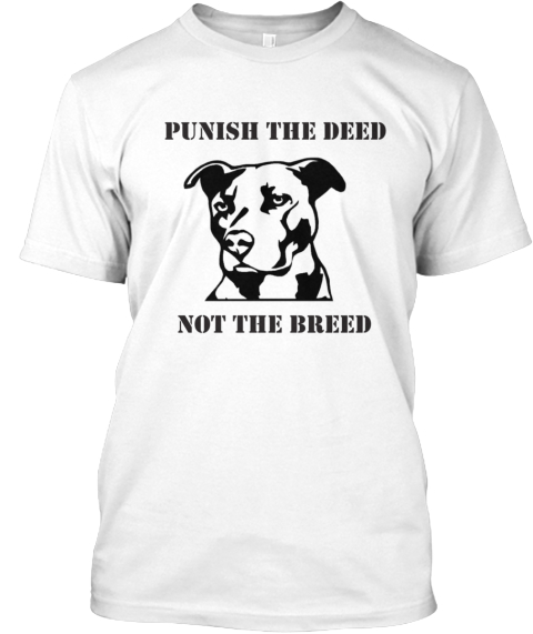 "judge the breed not the deed Brandy marshall needs your help with ""ban the deed not the breed"" join brandy and 259 supporters today sign this petition today: brandy is counting on you."