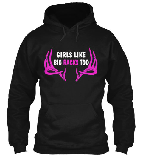 Girls Like Big Racks Black T-Shirt Front