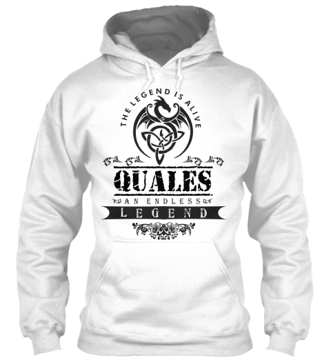 The Legend Is Alive Quales An Endless Legend White Sweatshirt Front
