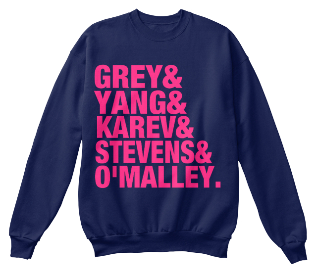 Grey And Yang And Karev And Stevens And O'malley. Sweatshirt Front