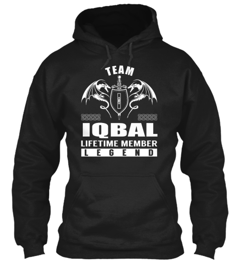 Team I Iqbal Lifetime Member Legend Black Sweatshirt Front