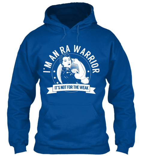 Im An Ra Warrior Its Not For The Weak Royal Sweatshirt Front