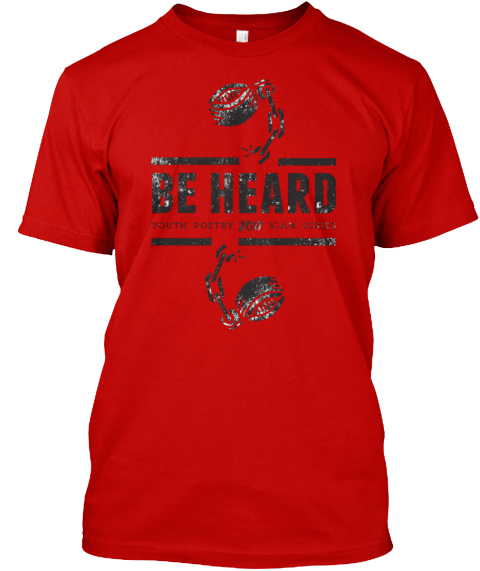 Be Hard Youth Poetry 2017 Slam Series Classic Red T-Shirt Front