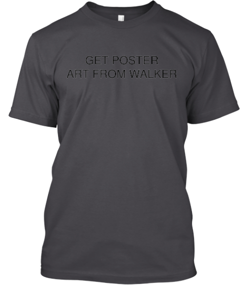 Get Poster%0 Aart From Walker Printed T-Shirt Front
