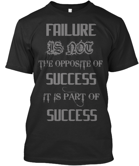 Inspirational Quotes About Failure: Failure Inspirational Quote: T Shirts