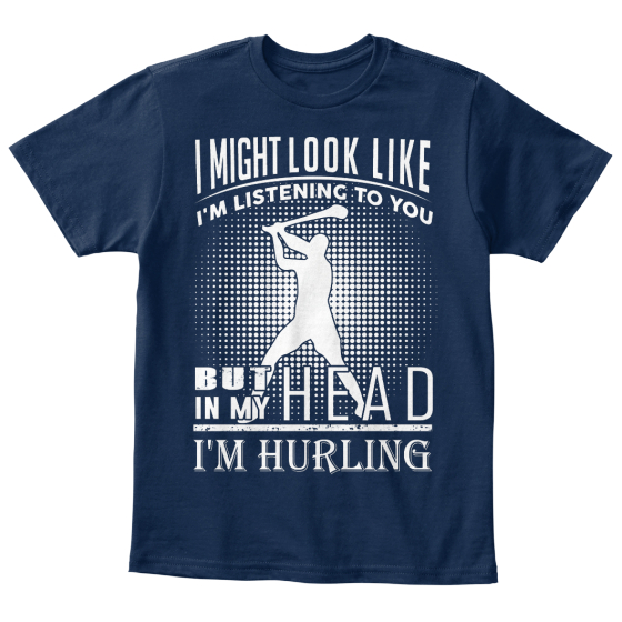 I Might Look Like I'm Listening To You But In My Head I'm Hurling T-Shirt Front