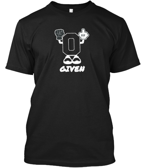 0 Given Black T-Shirt Front