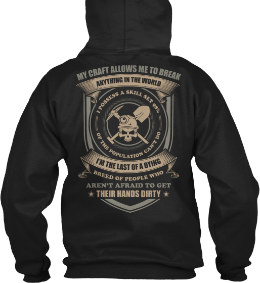 My Craft Allows Me To Do Anything In The World Sweatshirt Back