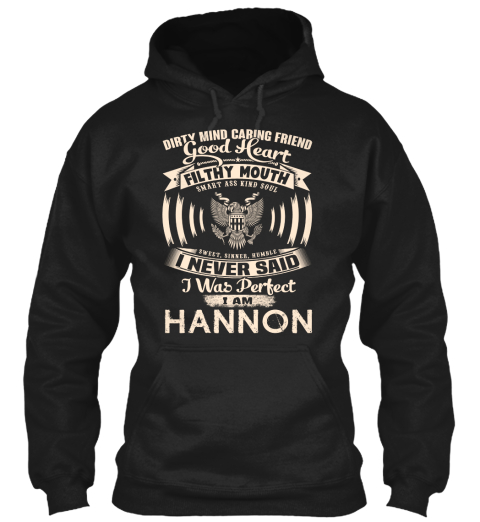 Hannon Name Perfect Black Sweatshirt Front