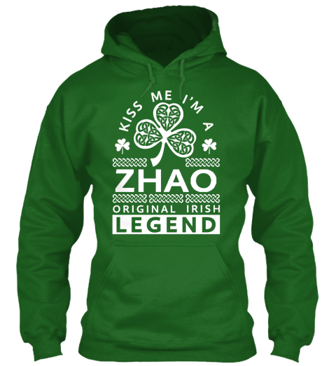 Kiss Me I'm A Zhao  Legend Irish Green T-Shirt Front