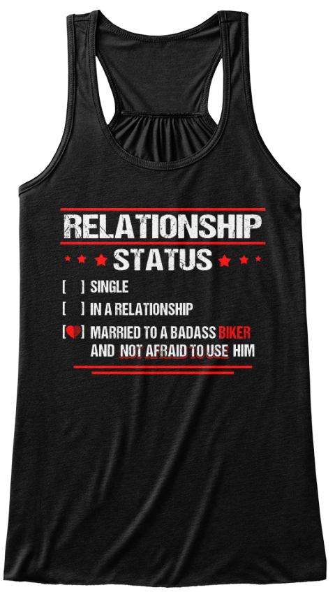 12c49a8b6 Relationship Status [ ] Single [ ] In A Relationship [ ] Married To A Badass