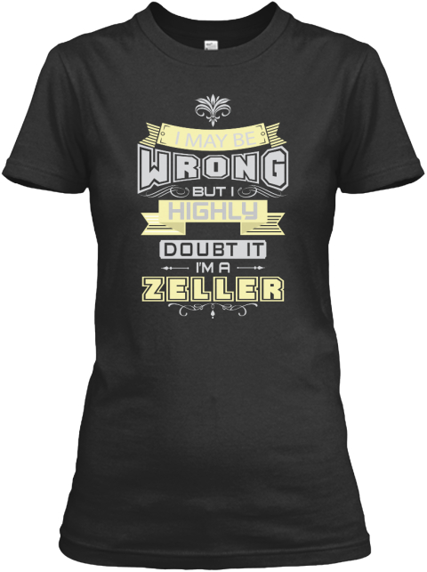 May Be Wrong Zeller T Shirts Black Women's T-Shirt Front