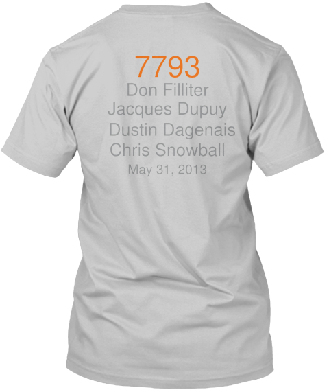 7793 %0 A Don Filliter Jacques Dupuy Dustin Dagenais Chris Snowball May 31%2 C 2013 Black Camiseta Back
