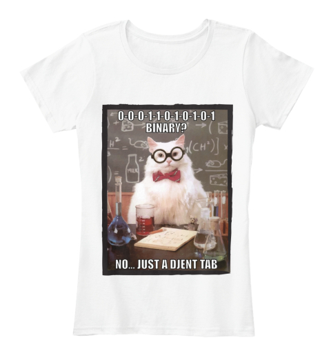 Binary Djent Tab   Cat Lover T Shirts White Women's T-Shirt Front
