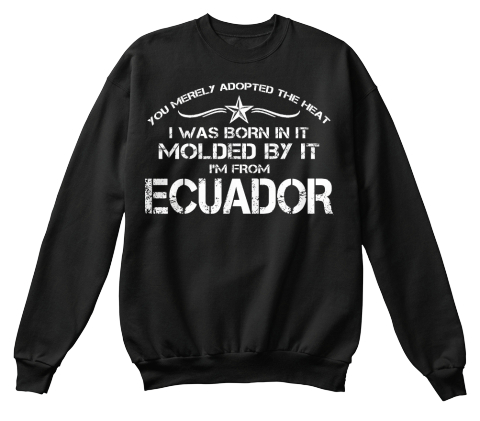 I'm From Ecuador Black Camiseta Front