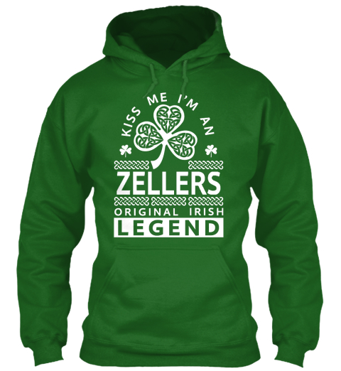 Kiss Me I'm A Zellers  Legend Irish Green Sweatshirt Front