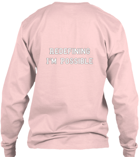 Redefining I'm Possible Light Pink T-Shirt Back