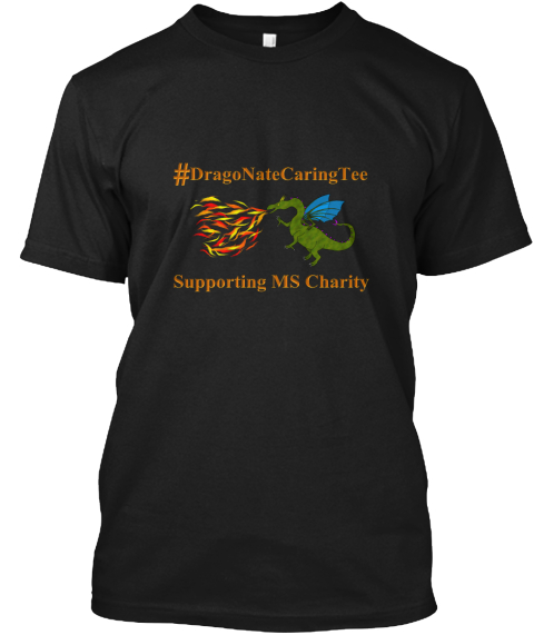 #Dragonatecaringtee Supporting Ms Charity Black T-Shirt Front