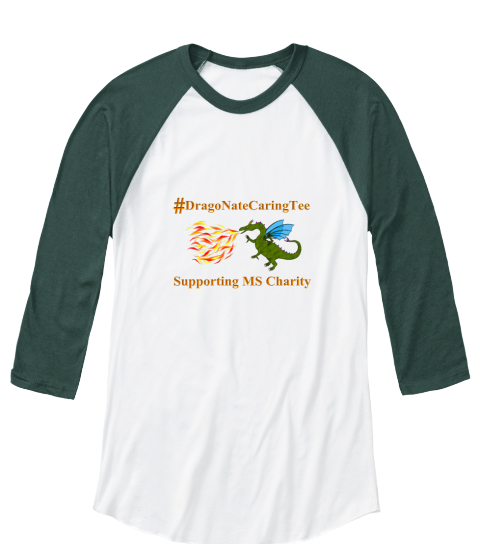 #Dragonatecaringtee Supporting Ms Charity White/Forest  Long Sleeve T-Shirt Front