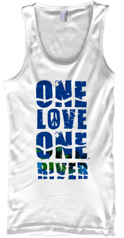 Dirt Bag Paddlers One Love One River White Tank Top Front