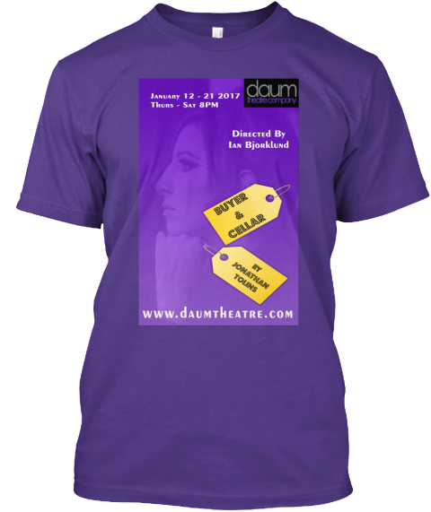 January 12 21 2017 Thurs Sat 8pm Daum Directed By Ian Bjonklund Buyer & Cellar By Jonatham Touns Www.Daumtheatre.Coma Purple T-Shirt Front